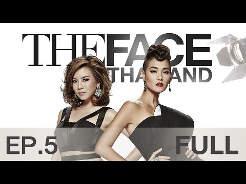The Face Thailand Season 2 : Episode 5 FULL : 14 พฤศจิกายน 2558 (видео)