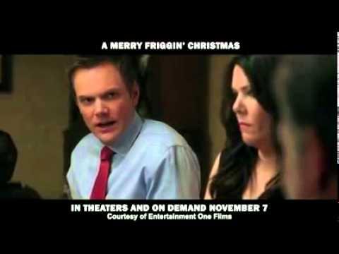 A Merry Friggin' Christmas Clip 2