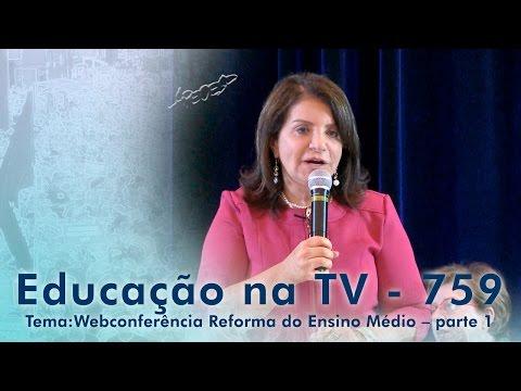 Webconferência Reforma do Ensino Médio - Parte 1