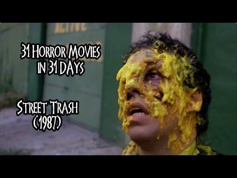 31 Horror Movies in 31 Days: STREET TRASH (1987)
