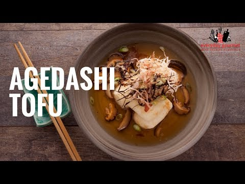 AYAM Agadashi Tofu | Everyday Gourmet S6 E2