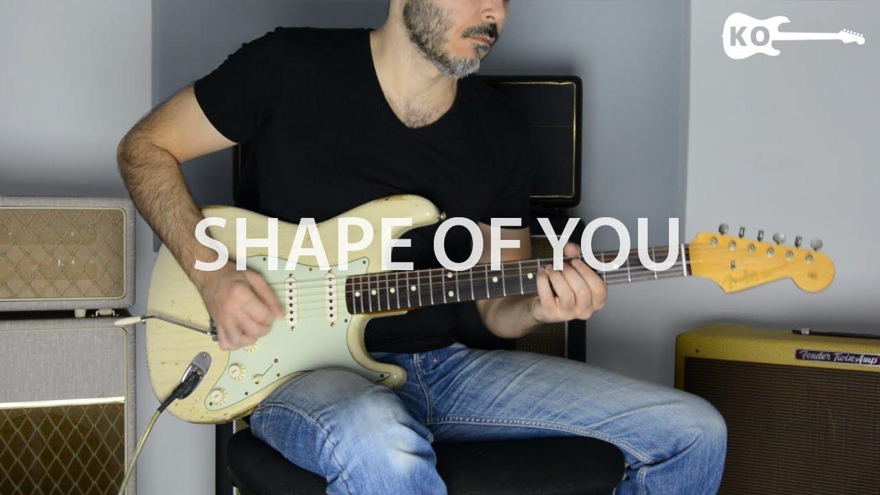 Ed Sheeran – Shape Of You – Electric Guitar Cover by Kfir Ochaion
