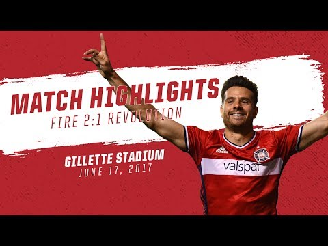 Video: Match Highlights | Chicago Fire 2:1 New England Revolution | June 17, 2017