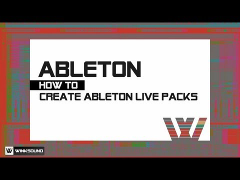 Ableton Live: How To Create Ableton Live Packs | WinkSound
