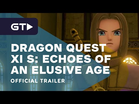 Dragon Quest XI S: Echoes of an Elusive Age - Definitive Age - Official Overview Trailer