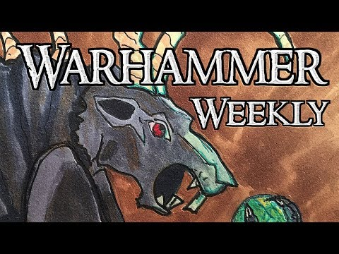 Warhammer Weekly 03072018 - Daughters of Khaine Part 1