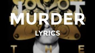 """Justin Timberlake - """"Murder"""" (Lyrics)"""