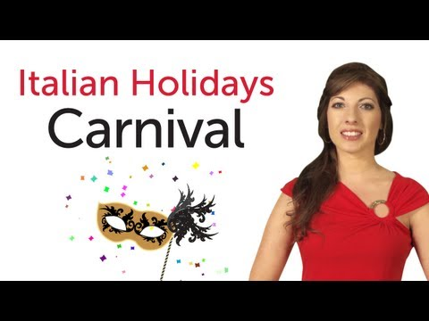 Learn Italian Holidays - Carnival - Carnevale