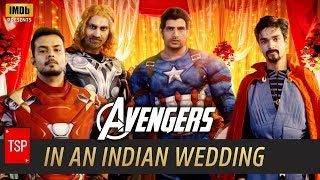 Video Avengers in Indian Wedding | TSP's Avengers Spoof | 3 Million Special MP3, 3GP, MP4, WEBM, AVI, FLV Januari 2019