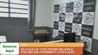 DELEGACIA DE TAPES RECEBE MELHORIAS PARA MELHOR ATENDIMENTO A POPULAÇÃO.