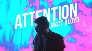 Video Attention -  Charlie Puth cover by Matt Bloyd MP3, 3GP, MP4, WEBM, AVI, FLV Agustus 2018