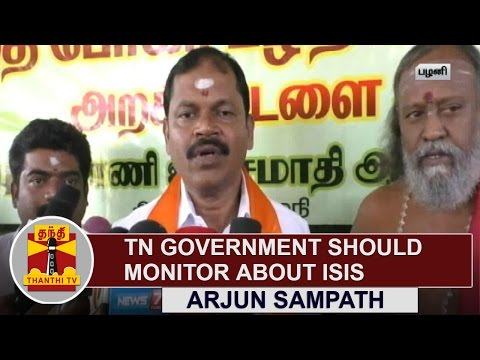 Tamil-Nadu-Government-should-monitor-about-ISIS-Arjun-Sampath-Thanthi-TV