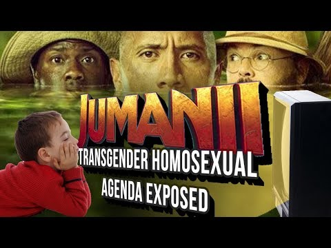 DOCUMENTARY Jumanji 2: Transgender Homosexual Agenda Exposed