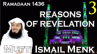 Allah-SWT.com Reasons Of Revelation Episode 03 Mufti Ismail Menk