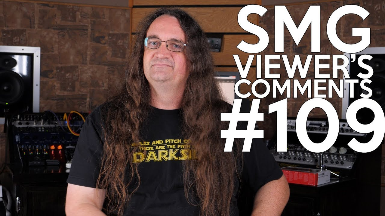 SMG Viewer's Comments #109 – Great guitar tone on the cheap, Stage Fright and Fearless Reviews!