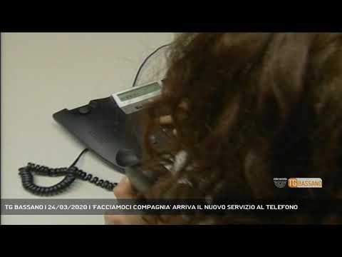 TG BASSANO | 24/03/2020 | 'FACCIAMOCI COMPAGNIA' ARRIVA IL NUOVO SERVIZIO AL TELEFONO