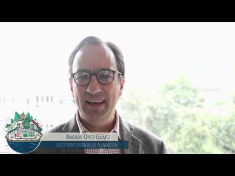 Y tú ¿qué quieres para Bogotá? - Andrés Ortiz Gómez, Secretario de Planeación