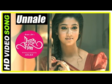 Video Raja Rani Tamil Movie Songs | Unnale Song | Nayanthara and Jai decide to marry | Sathyaraj download in MP3, 3GP, MP4, WEBM, AVI, FLV January 2017