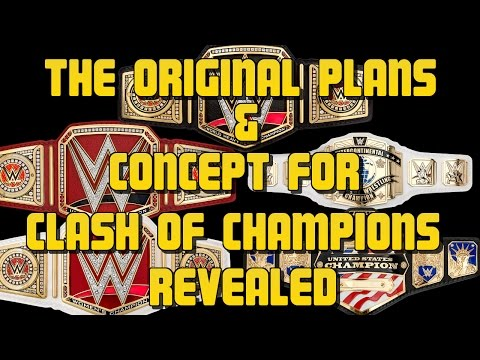 "WWE Clash Of Champions 2016: Vince McMahon's ORIGINAL WWE ""Clash Of Champions"" Plan Revealed!"