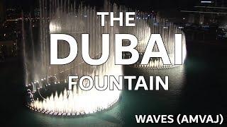 The Dubai Fountain: Waves (Amvaj) - Shot/Edited with 5 HD Cameras - 9 of 9 (HIGH QUALITY!)