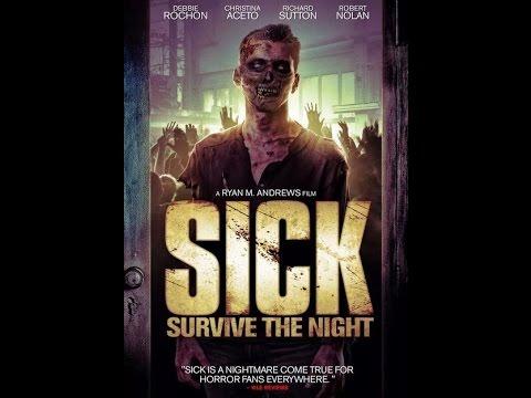 Sick - 2015 Official Trailer.