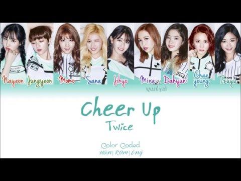 Video TWICE (트와이스) - CHEER UP (Color Coded Han|Rom|Eng Lyrics) | by Yankat download in MP3, 3GP, MP4, WEBM, AVI, FLV January 2017