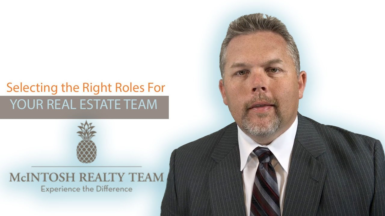 Selecting the Right Roles For Your Real Estate Team