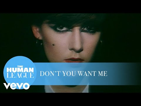 Human League – Don't You Want Me