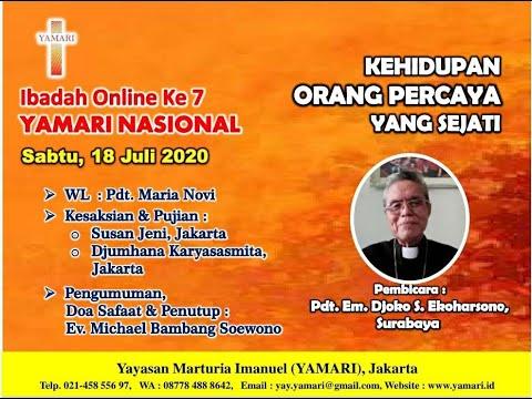 Ibadah Online YAMARI Ke 7 : Kehidupan Orang Percaya Yang Sejati