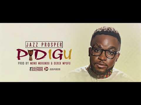 Jazz Prosper - Pidigu (Official Audio)