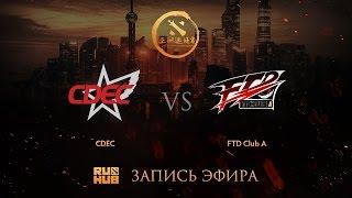 CDEC vs FTD.A, DAC China qual, game 1 [GodHunt]