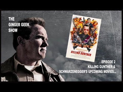 Killing Gunther Review & Schwarzenegger's Upcoming Movies!