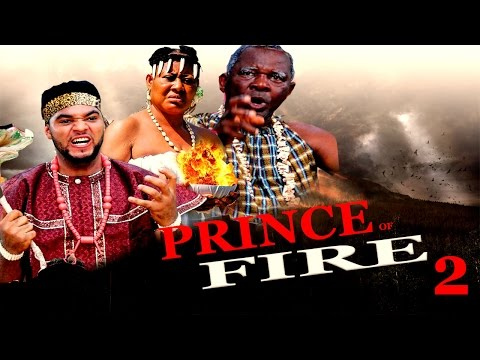 Prince Of Fire Season 2 - 2016 Latest Nigerian Nollywood Movie