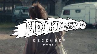 Video Neck Deep - December (ft. Chris Carrabba) - Official Music Video MP3, 3GP, MP4, WEBM, AVI, FLV Januari 2019