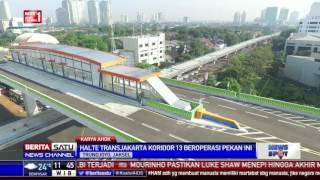 Video Halte TransJakarta Koridor 13 Ciledug-Tendean Segera Beroperasi #KaryaAhok MP3, 3GP, MP4, WEBM, AVI, FLV Agustus 2017