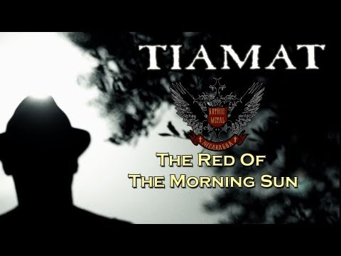 Tiamat - The Red Of The Morning Sun (2013) [HD 720p]