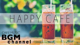Download Video Happy Cafe Music - Jazz & Bossa Nova Music - Instrumental Music For Study, Work, Relax MP3 3GP MP4