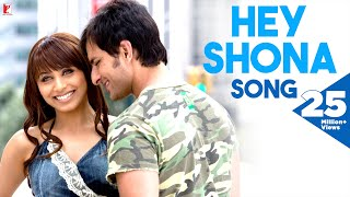 Video Hey Shona - Full Song | Ta Ra Rum Pum | Saif Ali Khan | Rani Mukerji | Shaan | Sunidhi Chauhan MP3, 3GP, MP4, WEBM, AVI, FLV Agustus 2018