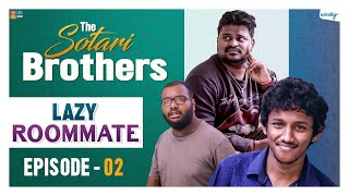 Video Lazy Roommate || Episode - 2 || The Sotari Brothers | Wirally Originals MP3, 3GP, MP4, WEBM, AVI, FLV Desember 2018