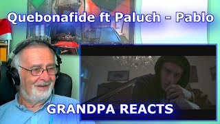 Please help me work towards my goal of 20,000 Subscribers!SUBSCRIBE HERE ► https://www.youtube.com/c/GrandpaReactsHey Guys, Grandpa Reacts coming at you with another Reaction video.Today we are going to be reacting to Quebonafide ft. Paluch - Pablo (prod. Sergiusz)Follow my Facebook page for updateshttps://www.facebook.com/GrandpaReacts/https://www.facebook.com/profile.php?id=100015993844810If you enjoyed the video please comment, like and subscribe for more videos to come.  Leave your video suggestions in a comment down below, or email them to me at - grandpareacts@gmail.comORIGINAL VIDEO - GO SUBSCRIBE TO THEIR CHANNELhttps://www.youtube.com/watch?v=qPz_AIpLZ8EBACKGROUND MUSIC -  GO SUBSCRIBE TO HIS CHANNELGiyo - Amazing artist, go and support his music.https://www.youtube.com/user/GiyoMusic/featuredChannel Art by Henry Brownhttps://www.youtube.com/channel/UCU9PIQOBnrjN2D8YNFoffOA/featured