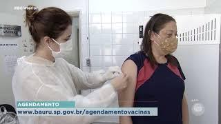 Bauru começa a vacinar pessoas com 18 anos ou mais