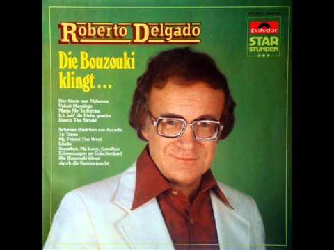 ROBERTO DELGADO.....die Bouzouki Klingt
