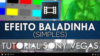 Efeito Baladinha (Simples) - Tutorial Sony Vegas