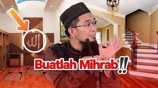 Video Buatlah MIHRAB di Rumah Anda!! Seperti Ini Caranya - Ustadz Adi Hidayat LC MA MP3, 3GP, MP4, WEBM, AVI, FLV November 2018
