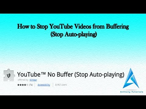 How to Stop YouTube Videos from Buffering Stop Auto playing