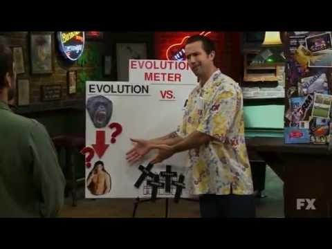 Always Sunny-Science is a liar sometimes:The argument against evolution