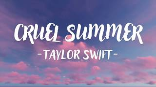 Video Taylor Swift - Cruel Summer (Lyric Video) download in MP3, 3GP, MP4, WEBM, AVI, FLV January 2017