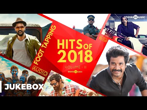 Download Hits of 2018 (Volume 02) - Tamil Songs | Audio Jukebox HD Mp4 3GP Video and MP3