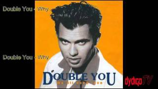 4 Double You - Why