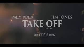 Rally Bandz- Take Off (feat. Jim Jones)